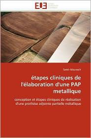 Tapes Cliniques De L' Laboration D'Une Pap Metallique - Samir Mounach