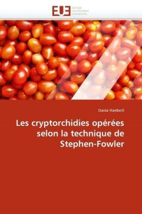 Les cryptorchidies opérées selon la technique de Stephen-Fowler - Haeberli, Dania