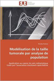 Modelisation de La Taille Tumorale Par Analyse de Population - Nicolas Frances