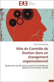 Role Du Controle de Gestion Dans Un Changement Organisationnel - Florian Gilles Do Rego