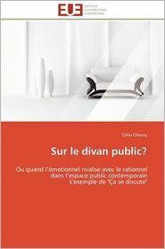 Sur Le Divan Public? - Celia Chauvy