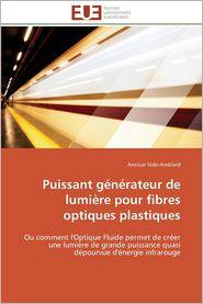 Puissant Generateur de Lumiere Pour Fibres Optiques Plastiques - Amilcar Vide-Amblard