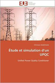 Etude Et Simulation D'Un Upqc - Othmane Abdelkhalek