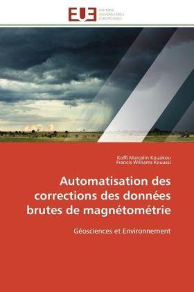Automatisation des corrections des données brutes de magnétométrie - Géosciences et Environnement - Kouakou, Koffi Marcelin / Kouassi, Francis Williams