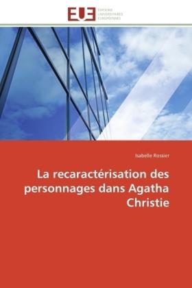 La recaractérisation des personnages dans Agatha Christie - Rossier, Isabelle