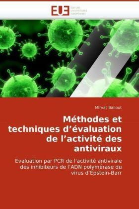 Méthodes et techniques d'évaluation de l'activité des antiviraux - Evaluation par PCR de l'activité antivirale des inhibiteurs de l'ADN polymérase du virus d'Epstein-Barr