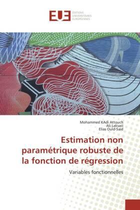 Estimation non paramétrique robuste de la fonction de régression - Variables fonctionnelles