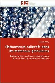 Ph Nom Nes Collectifs Dans Les Mat Riaux Granulaires - Daniel Bonamy