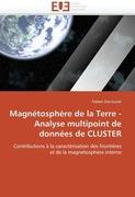 Darrouzet, Fabien: Magnétosphère de la Terre - Analyse multipoint de données de CLUSTER