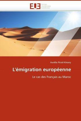 L'émigration européenne - Le cas des Français au Maroc