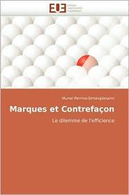 Marques Et Contrefacon - Muriel Perrino-Simongiovanni, Perrino-Simongiovanni Muriel
