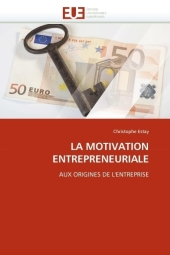 LA MOTIVATION ENTREPRENEURIALE - Christophe Estay