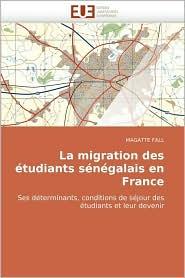 La Migration Des Etudiants Senegalais En France
