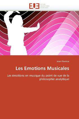 Les Emotions Musicales - Les émotions en musique du point de vue de la philosophie analytique