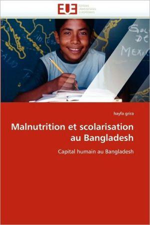 Malnutrition Et Scolarisation Au Bangladesh - Hayfa Grira