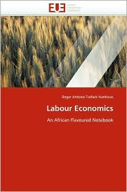 Labour Economics - Roger Antoine Tsafack Nanfosso