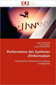 Performance Des Systemes D'Information - Collectif