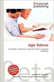 Agis Sideras - Lambert M. Surhone, Miriam T. Timpledon, Susan F. Marseken