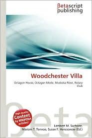 Woodchester Villa - Lambert M. Surhone (Editor), Mariam T. Tennoe (Editor), Susan F. Henssonow (Editor)