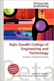 Rajiv Gandhi College Of Engineering And Technology - Lambert M. Surhone (Editor), Mariam T. Tennoe (Editor), Susan F. Henssonow (Editor)