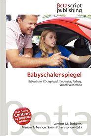 Babyschalenspiegel - Lambert M. Surhone (Editor), Mariam T. Tennoe (Editor), Susan F. Henssonow (Editor)