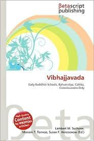 Vibhajjavada - Lambert M. Surhone (Editor), Mariam T. Tennoe (Editor), Susan F. Henssonow (Editor)