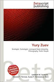 Yury Zuev - Lambert M. Surhone (Editor), Mariam T. Tennoe (Editor), Susan F. Henssonow (Editor)
