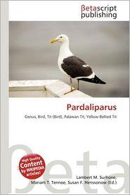 Pardaliparus - Lambert M. Surhone (Editor), Mariam T. Tennoe (Editor), Susan F. Henssonow (Editor)