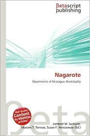 Nagarote - Lambert M. Surhone (Editor), Mariam T. Tennoe (Editor), Susan F. Henssonow (Editor)