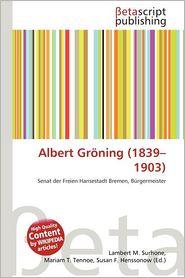 Albert Gr Ning (1839-1903)
