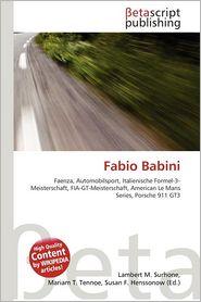 Fabio Babini - Lambert M. Surhone (Editor), Mariam T. Tennoe (Editor), Susan F. Henssonow (Editor)