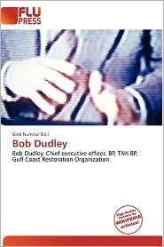 Bob Dudley - Gerd Numitor (Editor)