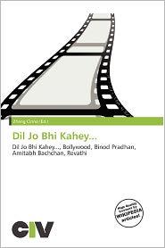 Dil Jo Bhi Kahey.