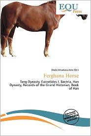Ferghana Horse - Wade Anastasia Jere (Editor)