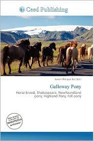 Galloway Pony - Aaron Philippe Toll (Editor)
