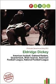 Eldridge Dickey - Christabel Donatienne Ruby (Editor)
