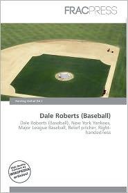 Dale Roberts (Baseball) - Harding Ozihel (Editor)