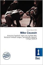 Mike Caussin - Jordan Naoum (Editor)
