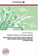 Holiest Sites in Islam (Sufi)