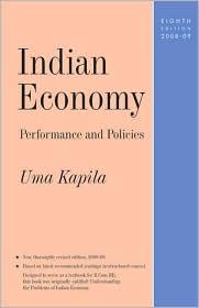 Indian Economy: Performance and Policies - Uma Kapila