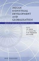 Indian Industrial Development and Globalisation: Essays in Honour of Professor S. K. Goyal - Herausgeber: Hashim, S. R. Ranganathan, K. V. K. Murthy, M. R.