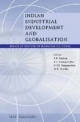 Indian Industrial Development and Globalisation - S.R. Hashim; K.S. Chalapati Rao; K.V.K. Ranganathan; M.R. Murthy