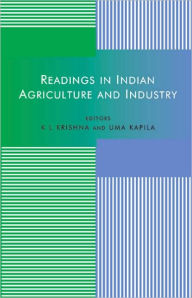 Readings in Indian Agriculture and Industry - Uma Kapila