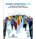 World Migration 2008 - International Organization for Migration