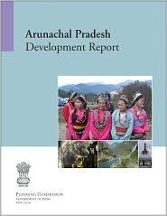Arunachal Pradesh Development Report - Planning Commission