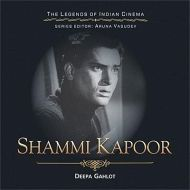 Shammi Kapoor - The Legends of Indian Cinema - Gahlot, Deepa