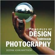 Principles of Design Through Photography - Deepak John Mathew