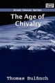 Age of Chivalry - Thomas Bulfinch