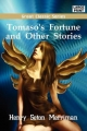 Tomaso's Fortune and Other Stories - Henry Seton Merriman
