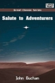 Salute to Adventurers - John Buchan; A Smith W a Smith